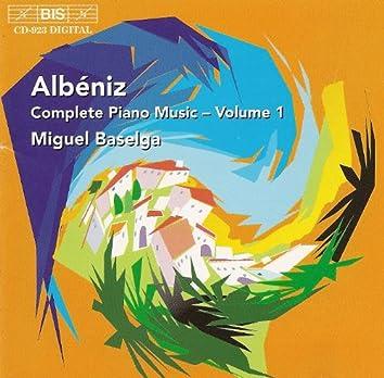 Albeniz, I.: Complete Piano Music, Vol. 1
