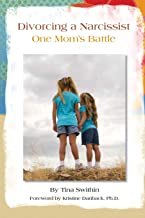 Divorcing a Narcissist: One Mom's Battle