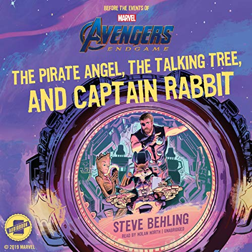 Marvel's Avengers: Endgame: The Pirate Angel, the Talking Tree, and Captain Rabbit audiobook cover art