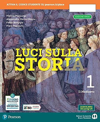 Luci sulla storia. Ediz. verde. Per la Scuola media. Con e-book. Con espansione online. Il Medioevo (Vol. 1)