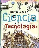 Historia de la ciencia y la tecnología (Biblioteca esencial)