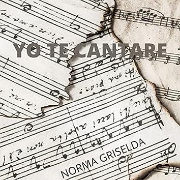 Yo Te Cantare
