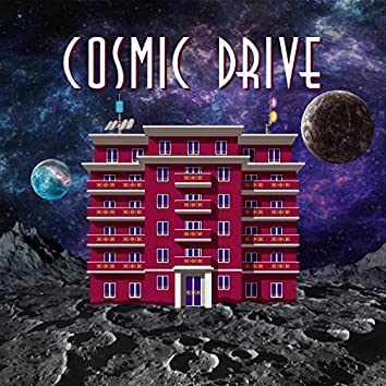 Cosmic Drive