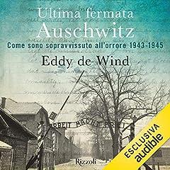Ultima fermata Auschwitz