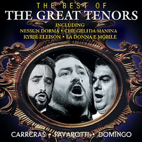 The Best Of The Great Tenors