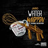 Water Whippin' (feat. Young Scooter)