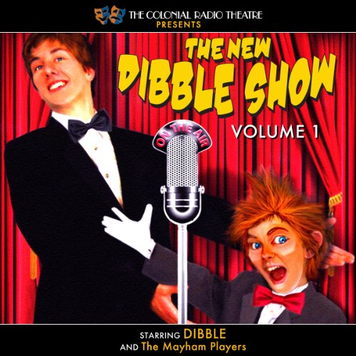 The New Dibble Show, Volume 1 audiobook cover art