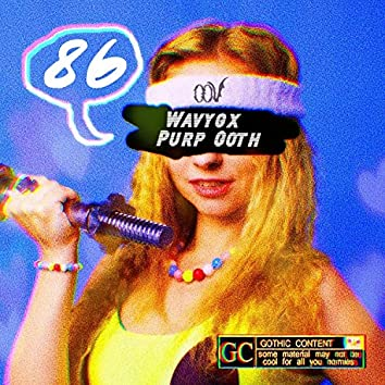 86 (feat. Purp Goth)
