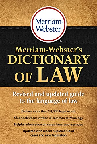 Compare Textbook Prices for Merriam-Webster's Dictionary of Law, Newest Edition, Trade Paperback Newest Edition Edition ISBN 9780877797357 by Merriam-Webster