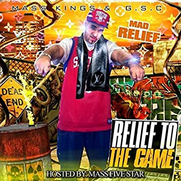 Relief To The Game (NO DJ)