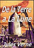 De la Terre a la Lune (French Edition)