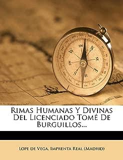 Rimas Humanas y Divinas del Licenciado Tom de Burguillos... (Spanish Edition)