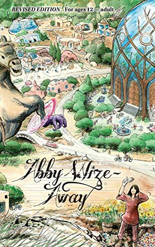 Abby Wize - AWAY: Loved Awake, Growing Aware