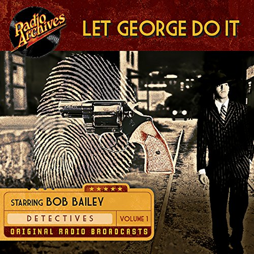 Let George Do It, Volume 1 audiobook cover art