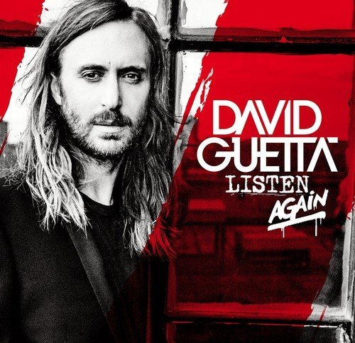 Listen Again by David Guetta (2015-10-21)