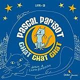 Songtexte von Pascal Parisot - Chat chat chat