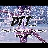 DTT Remix