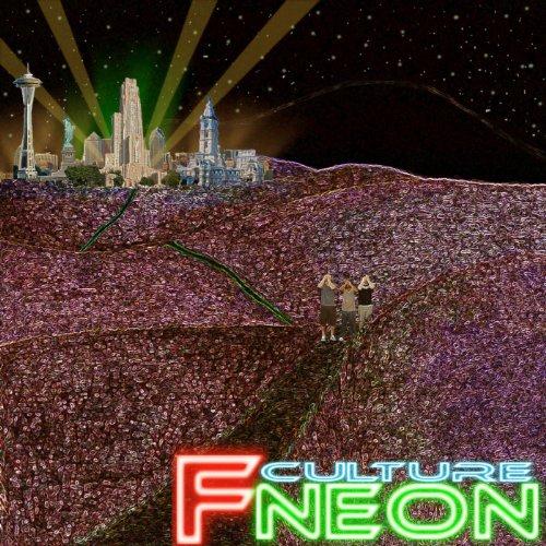 F Culture Neon - EP [Explicit]