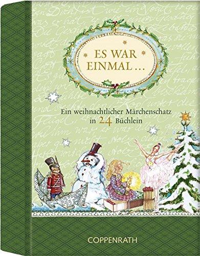 Es war einmal ...: Ein weihnachtlicher Märchenschatz in 24 Büchlein (Adventskalender)