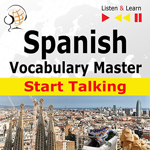 Spanish Start Talking - Vocabulary Master. 30 Topics at Elementary Level A1-A2 cover art