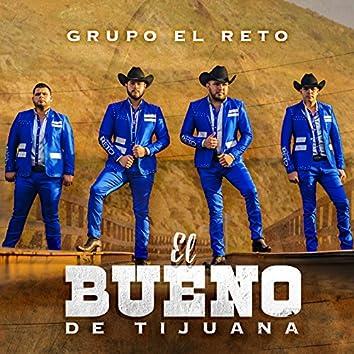 El Bueno de Tijuana