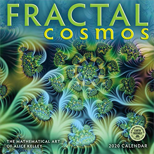 Fractal Cosmos 2020 Wall Calendar: The Mathematical Art of Alice Kelley
