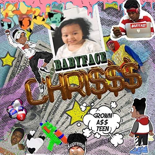 BabyFace Chri$$$