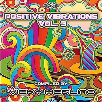 Positive Vibrations, Vol. 3