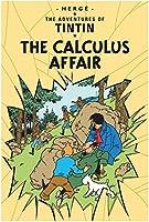 The Calculus Affair (Adventures of Tintin S)