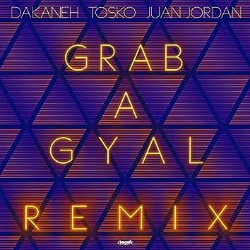 Grab a Gyal (Remix)