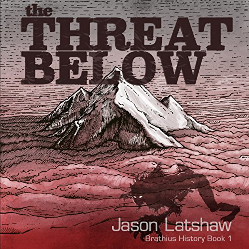 The Threat Below audiobook cover art