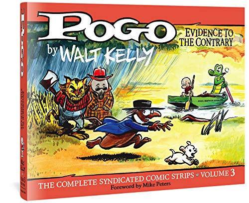 Pogo The Complete Syndicated Comic Strips: Volume 3: Evidence To The Contrary (Walt Kelly's Pogo)