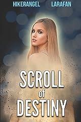 Scroll of Destiny Paperback
