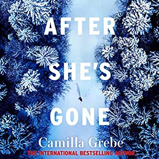 After She's Gone                   By:                                                                                                                                 Camilla Grebe                               Narrated by:                                                                                                                                 Fiona Hardingham,                                                                                        Katherine McEwan,                                                                                        Paul Fox                      Length: 11 hrs and 23 mins     3 ratings     Overall 4.7