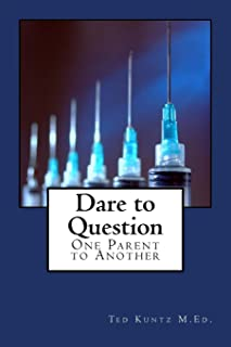 Dare to Question: One Parent to Another