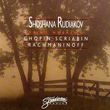 Chopin, Rachmaninov, Scriabin, Piano Works