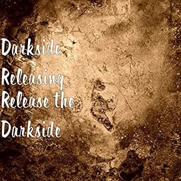 Release the Darkside