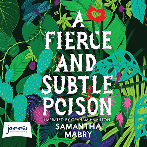 A Fierce and Subtle Poison cover art