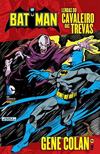 Batman - Lendas do Cavaleiro das Trevas - Volume 2