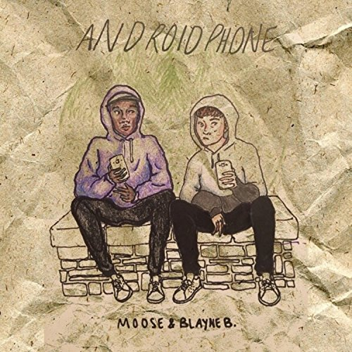 Android Phone (feat. Moosegod) [Explicit]