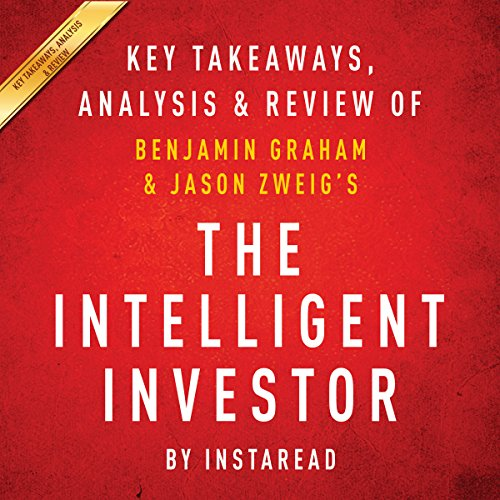 The Intelligent Investor: The Definitive Book on Value Investing, by Benjamin Graham and Jason Zweig audiobook cover art