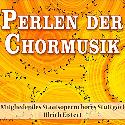 Perlen Der Chormusik