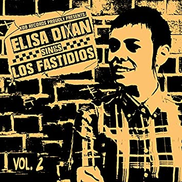 Elisa Dixan Sings Los Fastidios, Vol. 2