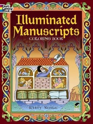 Illuminated Manuscripts Coloring Book (Dover Art Coloring Book)