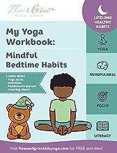 My Yoga Workbook: Mindful Bedtime Habits