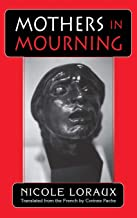 Mothers in Mourning (Myth and Poetics)
