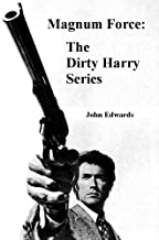 Magnum Force: The Dirty Harry Series