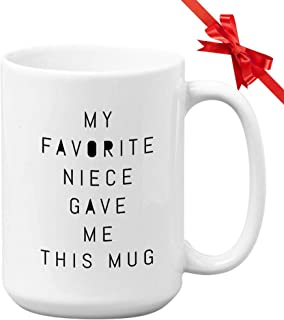 Aunt Coffee Mug My Favorite Niece Gave Me This Mug Auntie Women Mother Sister Sister In Law Family Sibling 59BLCB