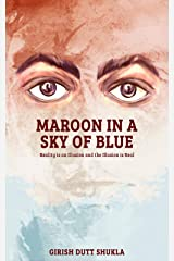 Maroon In A Sky Of Blue Kindle Edition