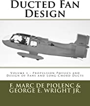 Ducted Fan Design: Volume 1 - Propulsion Physics and Design of Fans and Long-Chord Ducts